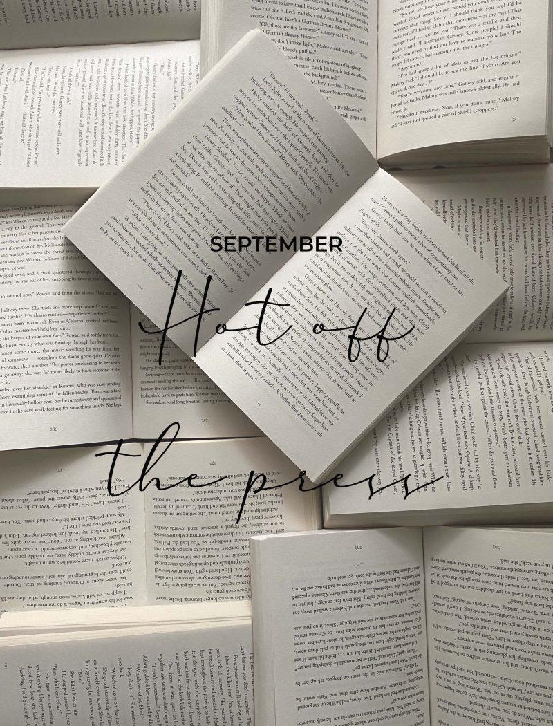 september - hot off the press