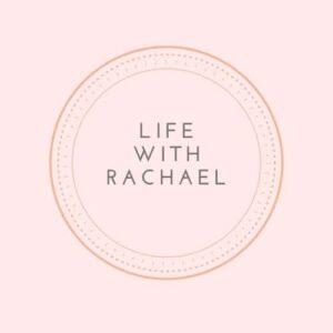 Life With Rachael